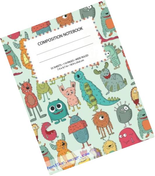 Colorful Cute Monsters Composition Notebook: Wide Ruled, 55 sheets / 110 pages,  7.4